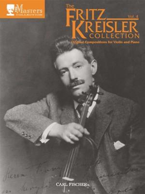Kreisler: The Fritz Kreisler Collection Vol.4
