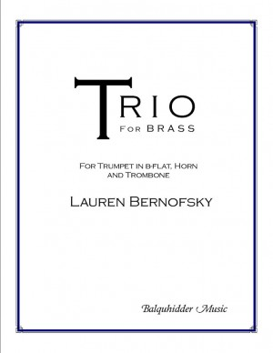 Lauren Bernofsky: Trio for Brass