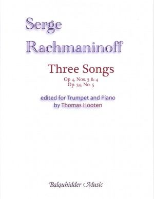 Sergei Rachmaninov: Three Songs