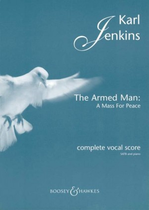 Karl Jenkins: The Armed Man - A Mass for Peace (Complete) Product Image
