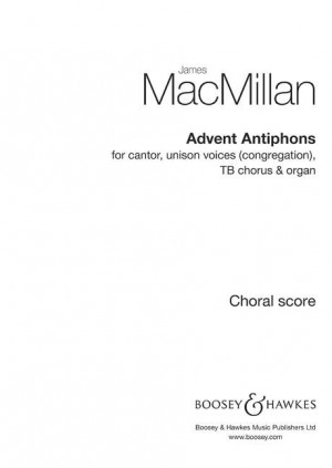 MacMillan, J: Advent Antiphons