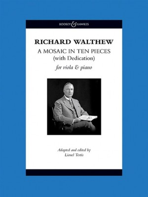 Walthew, R H: A Mosaic in Ten Pieces (with Dedication)