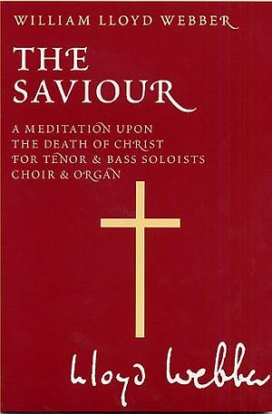 William Lloyd Webber: The Saviour