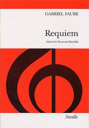 Gabriel Faure: Requiem (SATB)