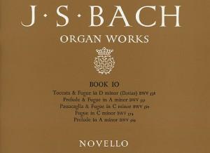 Johann Sebastian Bach: Organ Works Book 10