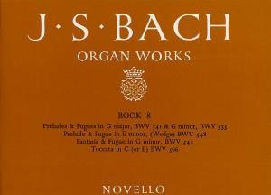 Johann Sebastian Bach: Organ Works Book 8
