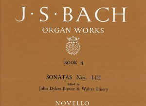 Johann Sebastian Bach: Organ Works Book 4: Sonatas Nos 1-3