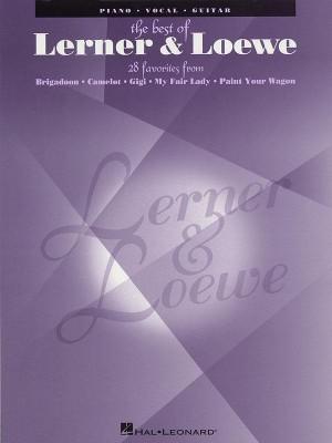 Alan Jay Lerner_Frederick Lowe: The Greatest Songs of Lerner & Loewe