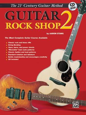 Aaron Stang: 21st Century Guitar Rock Shop 2
