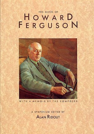The Music Of Howard Ferguson