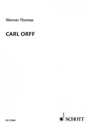 Thomas, W: Carl Orff