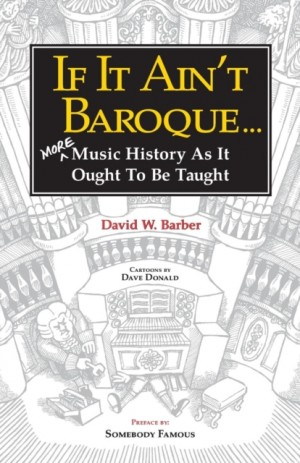 If It Ain't Baroque . . .