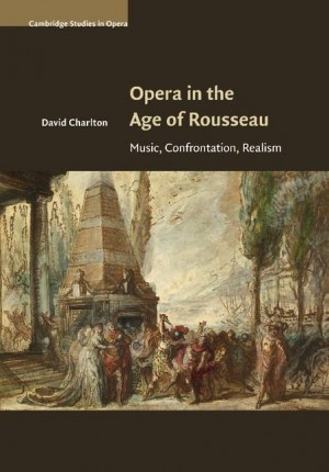 Opera in the Age of Rousseau