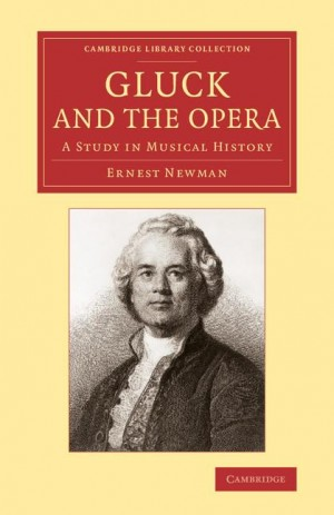 Gluck and the Opera