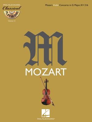 Wolfgang Amadeus Mozart: Mozart: Violin Concerto in G Major, K216
