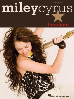 Miley Cyrus Breakout - Easy Piano