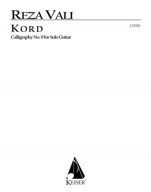 Reza Vali: Kord for Solo Guitar: Calligraphy No. 9