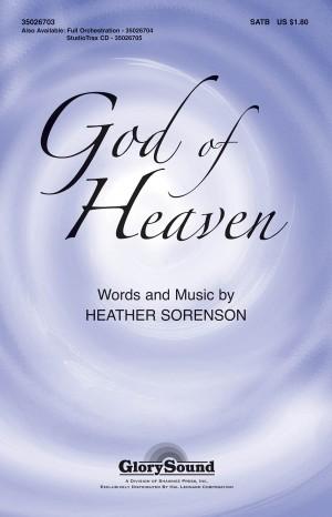 Heather Sorenson: God of Heaven