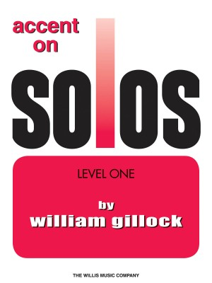 William Gillock: Accent On Solos Book 1