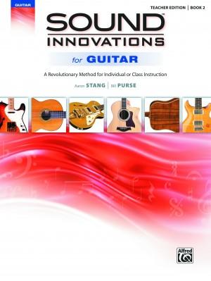 Sound Innovations for Guitar, Book 2 Teacher Edition