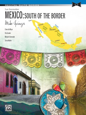Mike Springer: Mexico: South Of The Border