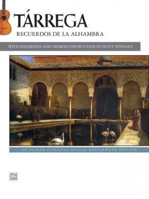 Francisco Tárrega: Tárrega: Recuerdos de la Alhambra