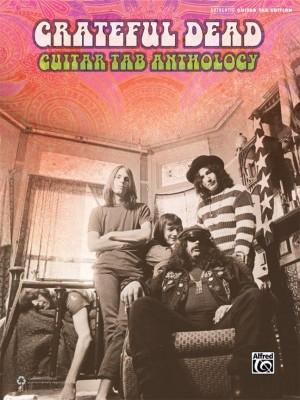 Grateful Dead: Guitar TAB Anthology