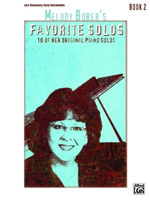 Melody Bober: Melody Bober's Favorite Solos, Book 2