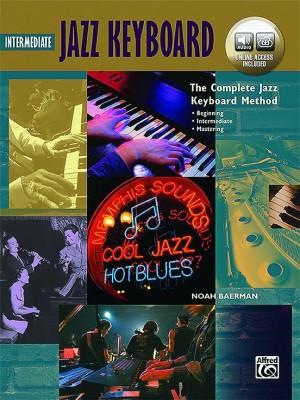 The Complete Jazz Keyboard Method: Intermediate Jazz Keyboard