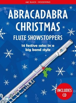 Abracadabra Woodwind - Abracadabra Christmas: Flute Showstoppers
