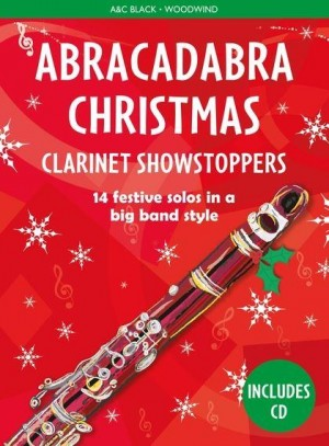 Abracadabra Christmas Showstoppers: Clarinet