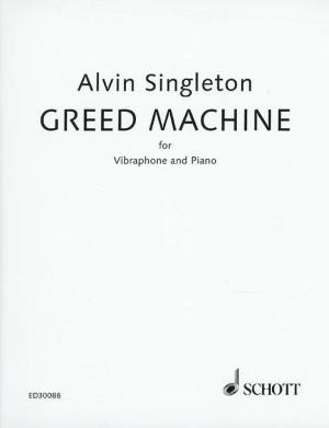 Singleton, A: Greed Machine