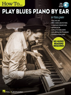 Todd Lowry: How to Play Blues Piano by Ear Product Image