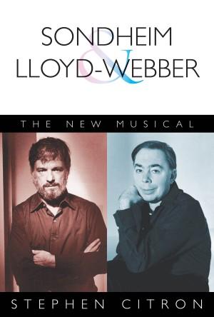 Citron Stephen the New Musical Sondheim & Lloyd-Webber Bam Book