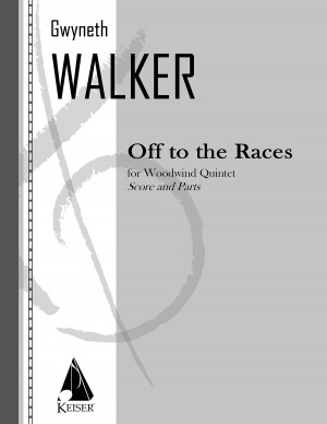 Gwyneth Walker: Off to the Races for Woodwind Quintet