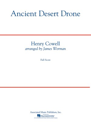 Henry Cowell: Ancient Desert Drone (Arr. James Worman)