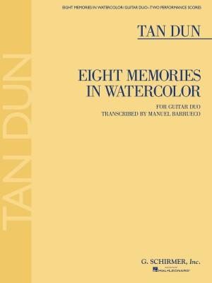 Tan Dun: Eight Memories In Watercolor  (Guitar Duet)