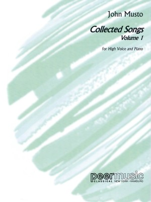 John Musto: Collected Songs, Volume 1, High Voice