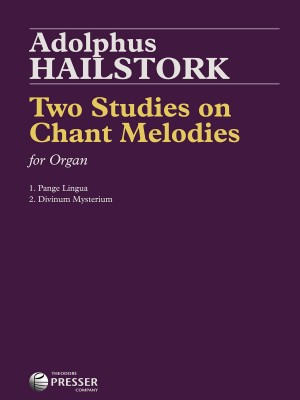 Adolphus Hailstork: Two Studies on Chant Melodies