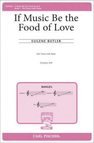 Eugene Butler: If Music Be the Food of Love