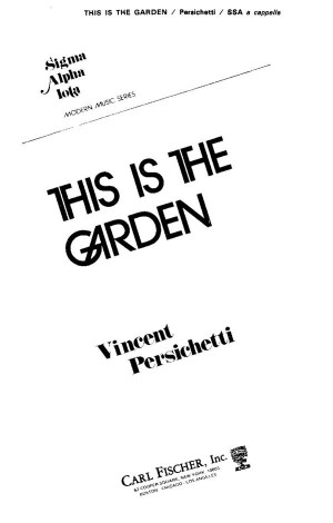 Vincent Persichetti: This Is the Garden