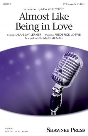 Lerner_Loewe: Almost Like Being in Love