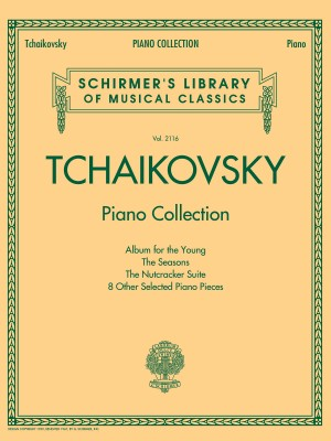 Schirmer's Library Of Musical Classics - Volume 2116: Tchaikovsky Piano Collection