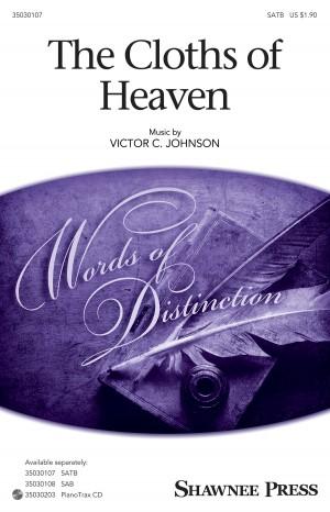 Victor C. Johnson: The Cloths of Heaven