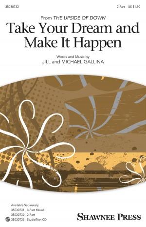 Jill Gallina: Take Your Dream and Make It Happen