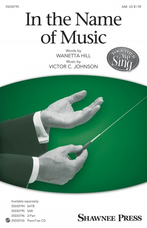Victor C. Johnson: In the Name of Music