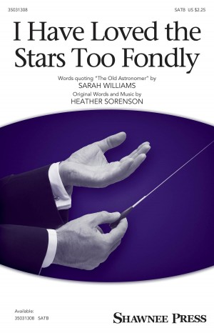 Heather Sorenson: I Have Loved the Stars Too Fondly