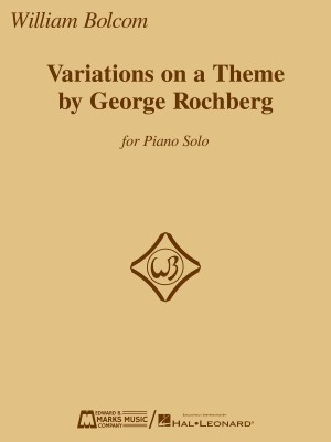 William Bolcom: Variations on a Theme by George Rochberg
