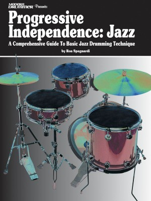 Ron Spangardi: Modern Drummer Presents Progressive Independence