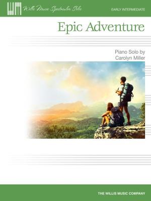 Carolyn Miller: Epic Adventure